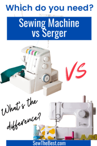 Which do you need? Sewing Machine vs Serger. What's the difference? #AD #Sewing