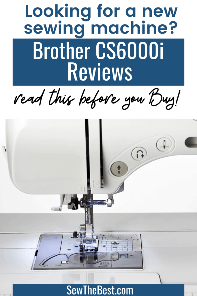Looking for a new sewing machine? Learn about Brother CS6000i reviews. Be sure to Read this before you Buy! #AD #SewingMachine #BrotherSewingMachine
