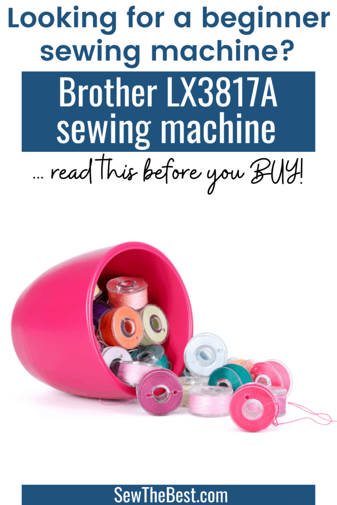 Looking for a beginner sewing machine? Read this Brother LX3817A review before you buy! Brother LX3817A sewing machine, beginner sewing machine, basic sewing machine. #AD #Sewing